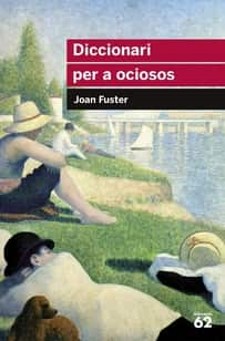 diccionari per a ociosos joan fuster escritores valencianos