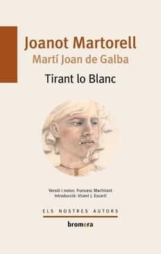 tirant lo blanc joanot martorell escritores valencianos