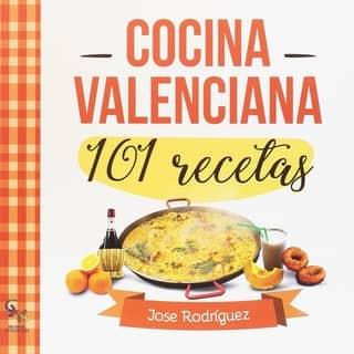 101 recetas de cocina valenciana libro cocina valenciana
