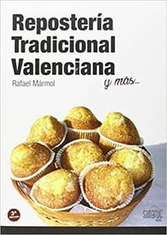 Reposteria tradicional valenciana libro cocina valenciana