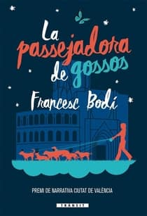 libro en valenciano la passejadora de gossos francesc bodi