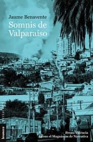 libro en valenciano somnis de valparaiso jaume benavente